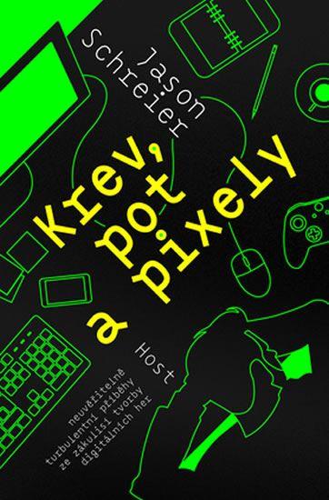Krev, pot a pixely – ze zákulisí tvorby digitálních her