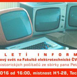 Výstava Století informace v prostorách FEL ČVUT
